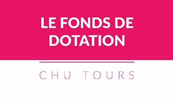 Découvrez et soutenez les projets portés par le Fonds de dotation du CHU de Tours !