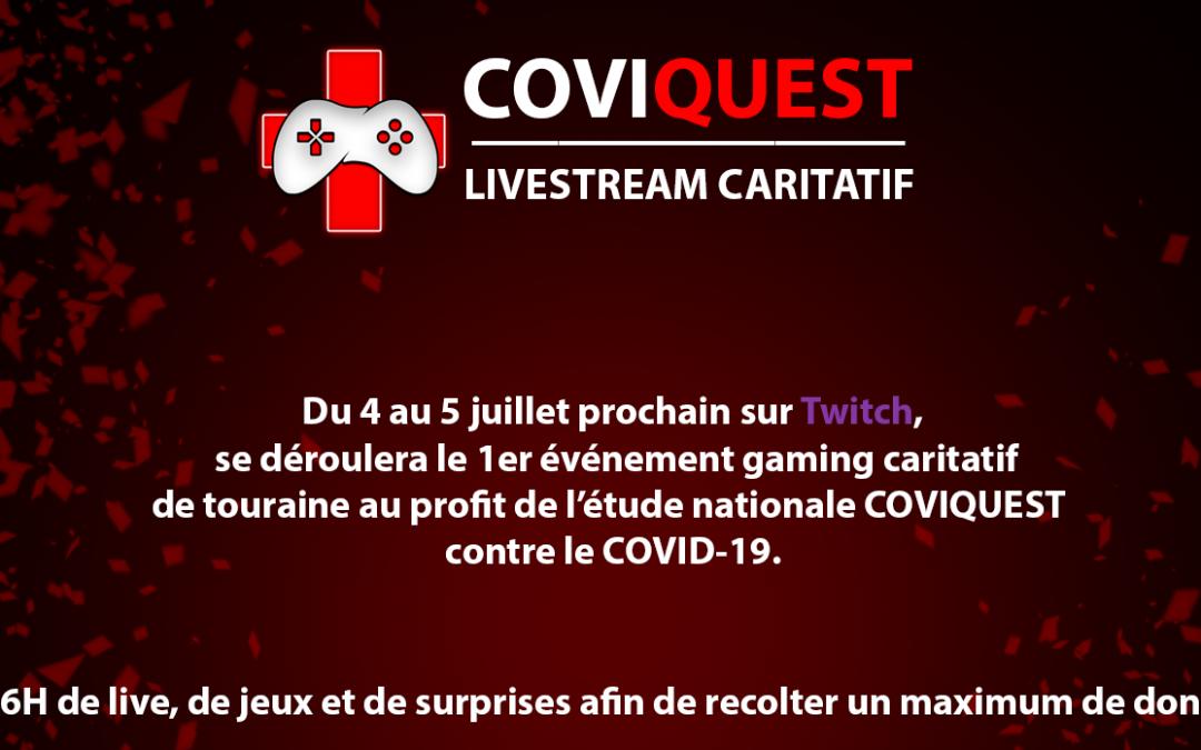 Le 4 et 5 juillet prochain participez à COVIQUEST le 1er livestream caritatif de Touraine !